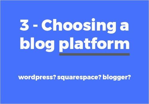 How to choose a blogging platform
