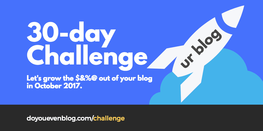 do you even blog 30 day challenge