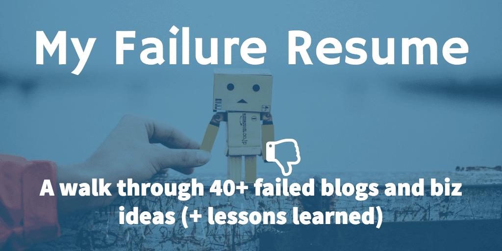 do you even blog failure resume