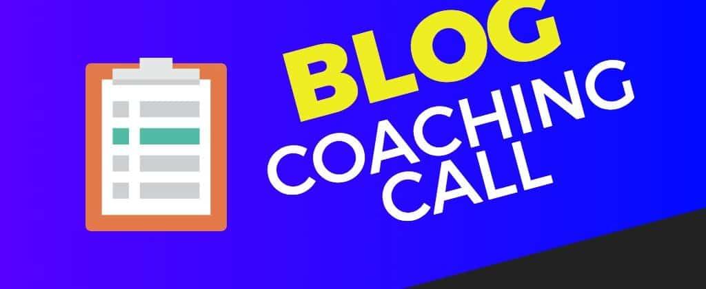 blog coaching call