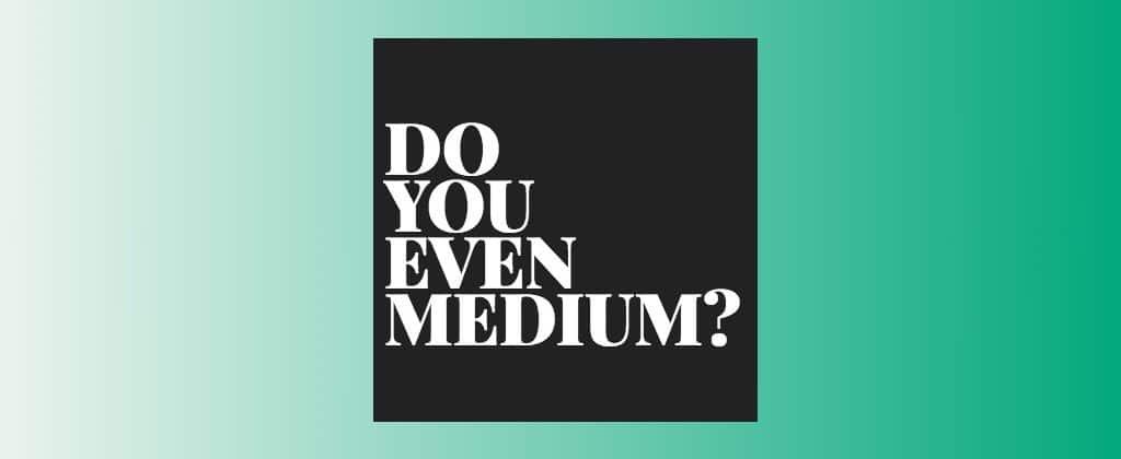 thomas kuegler medium do you even blog podcast