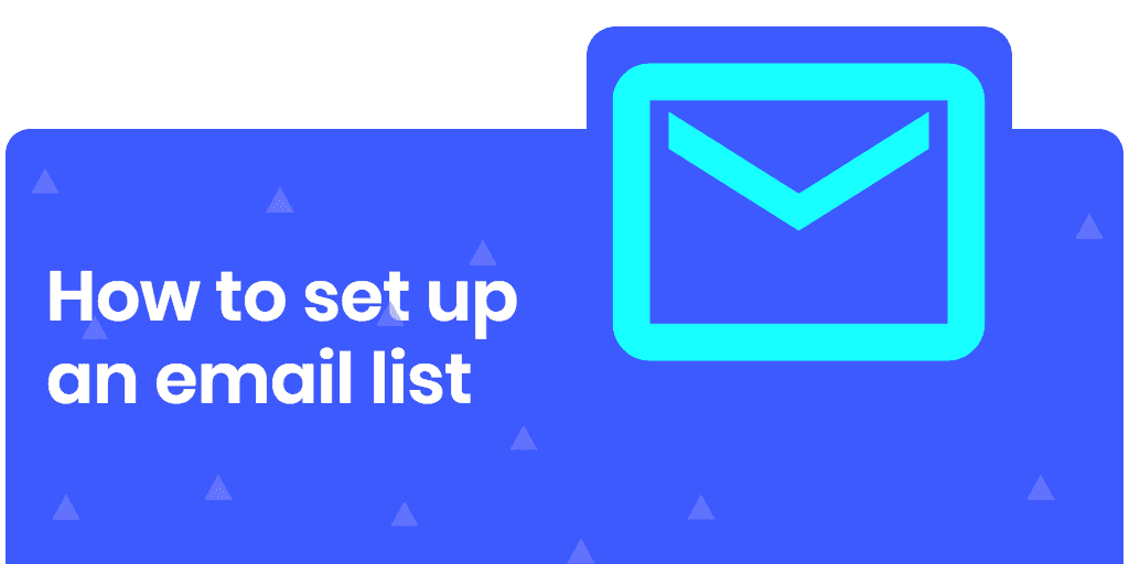 how to set up an email list