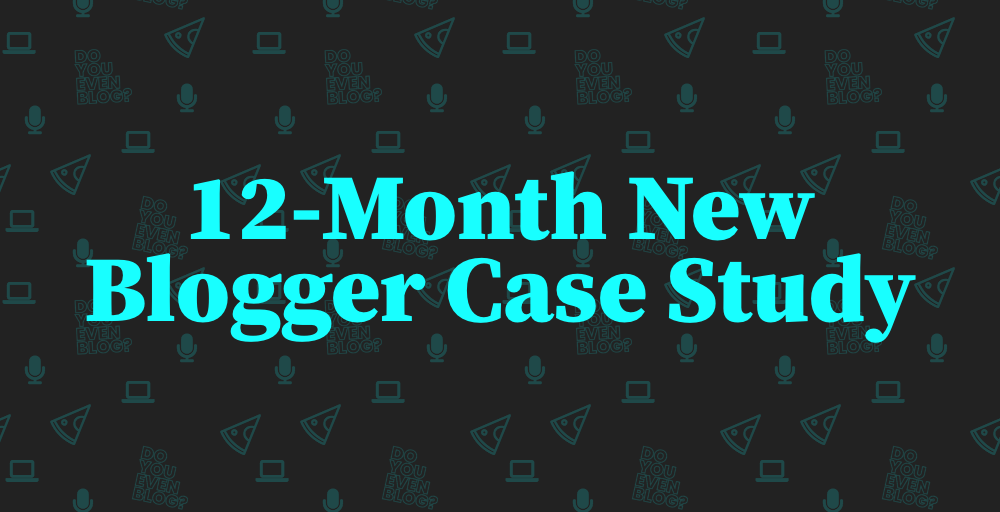 The 12-month New Blogger Case Study – Traveling Tanya Months 0-3