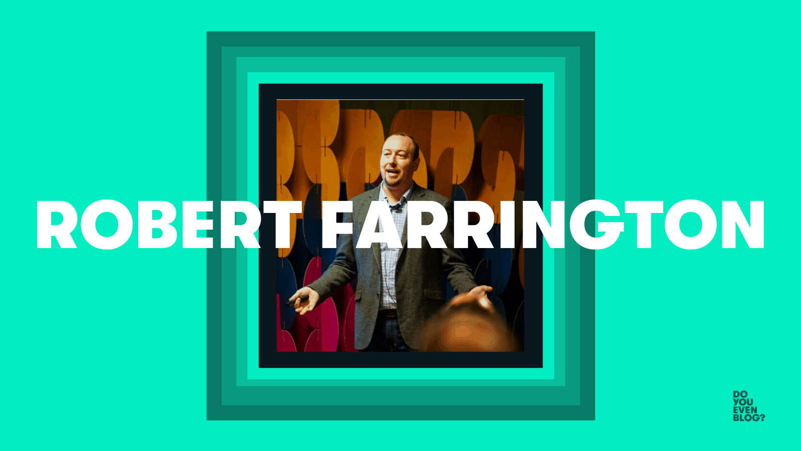 robert farrington